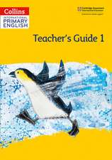 Cambridge International Primary English Teacher's Guide: Stage 1
