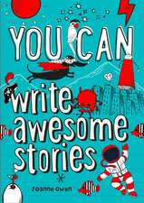 You can ... write awesome stories