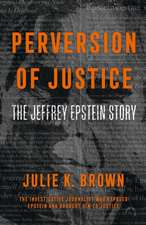 Brown, J: Perversion of Justice