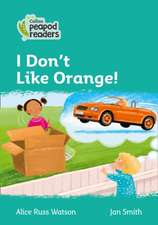 Level 3 - I Don't Like Orange!