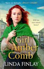 Finlay, L: The Girl with the Amber Comb