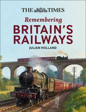 Holland, J: The Times Railway Stories