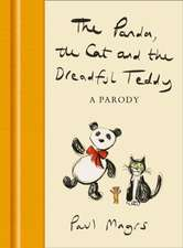 Panda, the Cat and the Dreadful Teddy