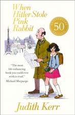 When Hitler Stole Pink Rabbit (50th Anniversary Edition)