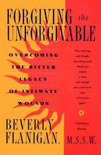 Forgiving the Unforgivable:  A Book for People Who Find Television Too Slow