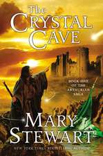The Crystal Cave: Book One of the Arthurian Saga