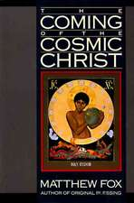 Coming of the Cosmic Christ, The