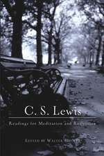 C. S. Lewis: Readings for Meditation and Reflection