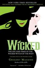 Wicked Musical Tie-in Edition: The Life and Times of the Wicked Witch of the West