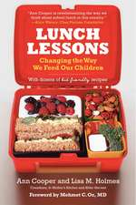 Lunch Lessons: Changing the Way We Feed Our Children