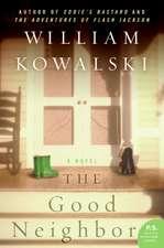 The Good Neighbor: A Novel