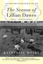 The Season of Lillian Dawes: A Novel