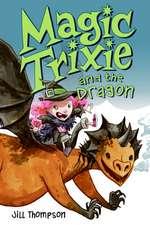Magic Trixie and the Dragon