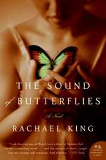 The Sound of Butterflies: A Novel