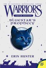Bluestar's Prophecy: Warriors: Super Edition vol 2