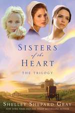 Sisters of the Heart: The Trilogy