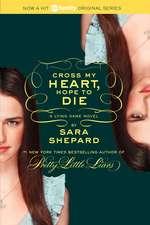 Cross My Heart, Hope to Die