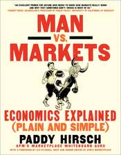 Man vs. Markets: Economics Explained (Plain and Simple)