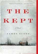 The Kept: A Novel