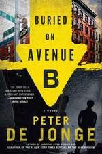 Buried on Avenue B: A Novel