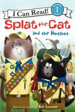 Splat the Cat and the Hotshot