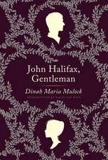 John Halifax, Gentleman: A Novel