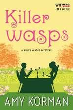 Killer WASPs: A Killer Wasps Mystery