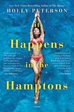 It Happens in the Hamptons: A Novel