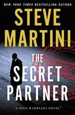 The Secret Partner: A Paul Madriani Novel