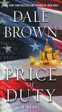 Price of Duty: A Novel