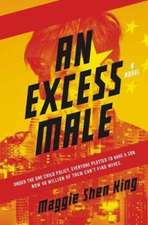 Excess Male, An: A Novel