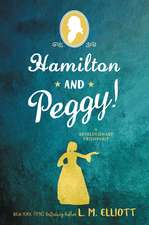 Hamilton and Peggy!: A Revolutionary Friendship