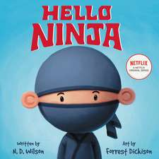 Hello, Ninja