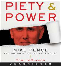 Piety & Power CD: Mike Pence and the Taking of the White House