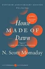 House Made of Dawn [50th Anniversary Ed]: A Novel