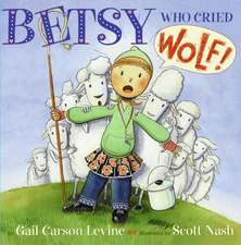 Betsy Who Cried Wolf