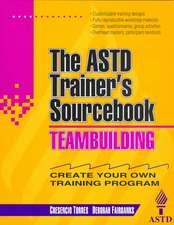 Teambuilding: The ASTD Trainer's Sourcebook