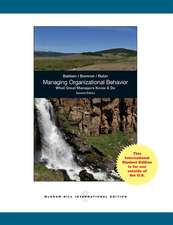 Managing Organizational Behavior:  What Great Managers Know and Do (Int'l Ed)