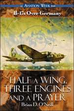 Half a Wing, Three Engines and a Prayer