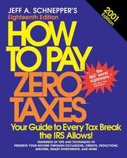 How to Pay Zero Taxes 2001 (2001)