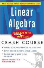 Schaum's Easy Outline of Linear Algebra