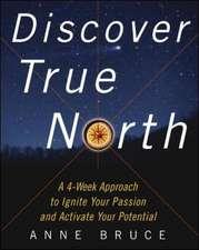 Discover True North