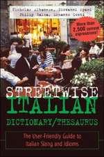 Streetwise Italian Dictionary/Thesaurus