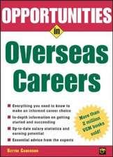 Opportunities in Overseas Careers