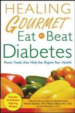 Healing Gourmet Eat to Beat Diabetes