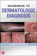 Guidebook to Dermatologic Diagnosis
