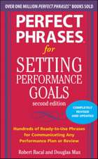Perfect Phrases for Setting Performance Goals, Second Edition