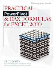 Practical PowerPivot & DAX Formulas for Excel 2010