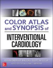 Color Atlas and Synopsis of Interventional Cardiology
