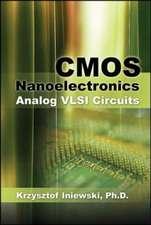 CMOS Nanoelectronics: Analog and RF VLSI Circuits